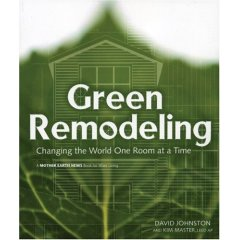 Book: Green Remodeling : Changing the World One Room at a Time
