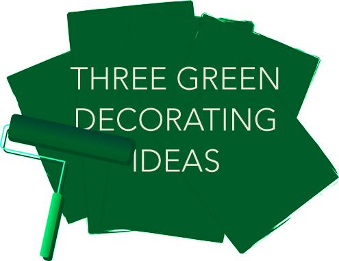 Three Wonderfully Green Decor Ideas Thumbnail