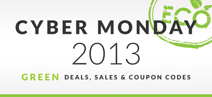 Eco-Friendly & Green Deals for Cyber Monday Thumbnail